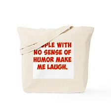 Unfunny People Tote Bag