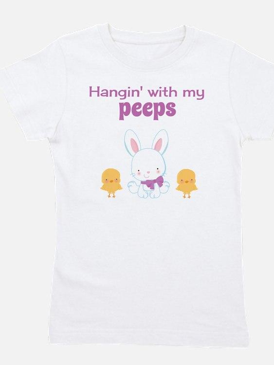 Hangin' with my Peeps Girl's Tee