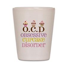 Obsessive Cupcake Disorder Shot Glass
