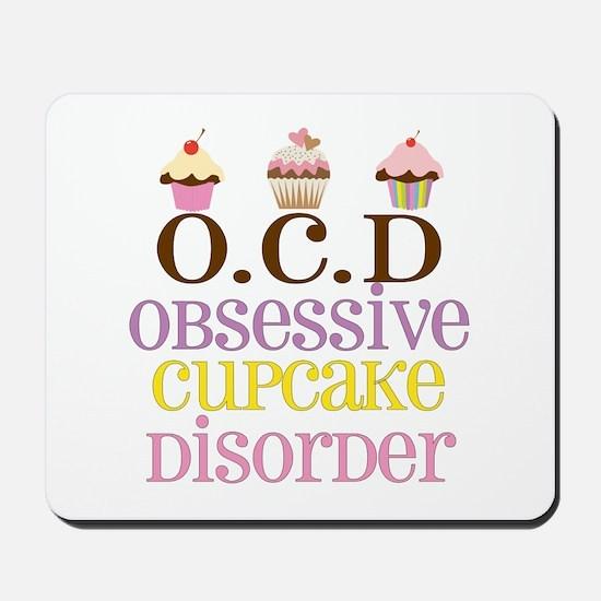 Obsessive Cupcake Disorder Mousepad