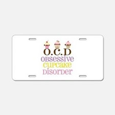 Obsessive Cupcake Disorder Aluminum License Plate