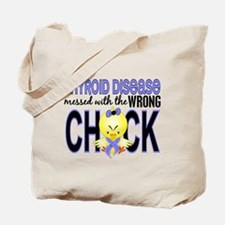 Thyroid Disease MessedWithWrongChick1 Tote Bag