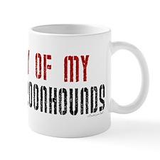 Property Of My Coonhounds (BT) Mug