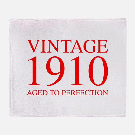 VINTAGE 1910 aged to perfection-red 300 Throw Blan