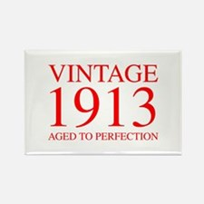 VINTAGE 1913 aged to perfection-red 300 Magnets