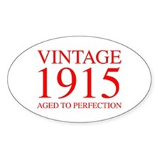 VINTAGE 1915 aged to perfection-red 300 Decal