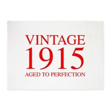 VINTAGE 1915 aged to perfection-red 300 5'x7'Area