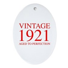 VINTAGE 1921 aged to perfection-red 300 Ornament (