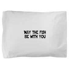 Fish Force Pillow Sham
