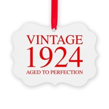 VINTAGE 1924 aged to perfection-red 300 Ornament