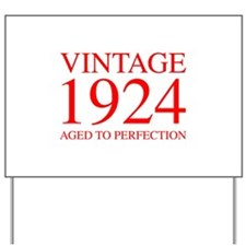 VINTAGE 1924 aged to perfection-red 300 Yard Sign