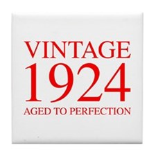 VINTAGE 1924 aged to perfection-red 300 Tile Coast