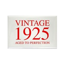 VINTAGE 1925 aged to perfection-red 300 Magnets