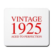 VINTAGE 1925 aged to perfection-red 300 Mousepad