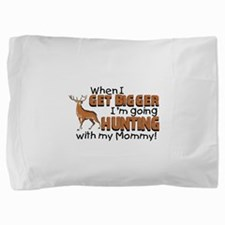 hunting mommy.png Pillow Sham
