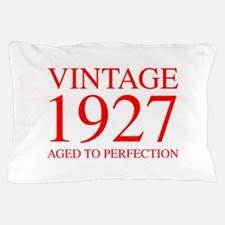 VINTAGE 1927 aged to perfection-red 300 Pillow Cas