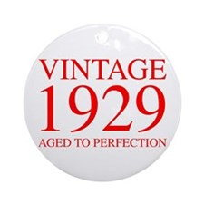 VINTAGE 1929 aged to perfection-red 300 Ornament (