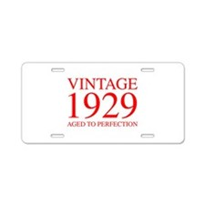 VINTAGE 1929 aged to perfection-red 300 Aluminum L