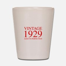 VINTAGE 1929 aged to perfection-red 300 Shot Glass