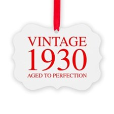 VINTAGE 1930 aged to perfection-red 300 Ornament