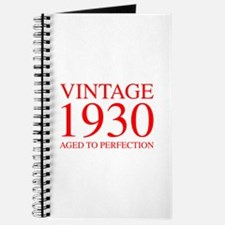 VINTAGE 1930 aged to perfection-red 300 Journal