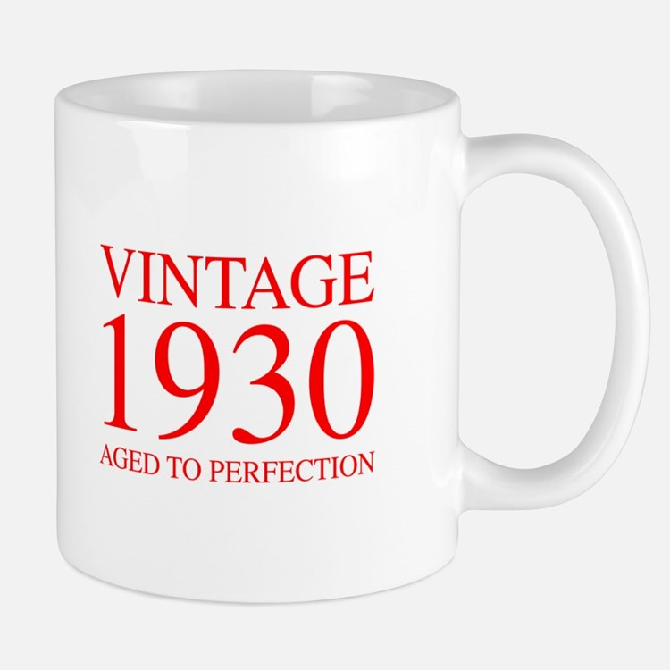 VINTAGE 1930 aged to perfection-red 300 Mugs