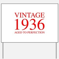 VINTAGE 1936 aged to perfection-red 300 Yard Sign