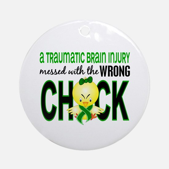 TBI MessedWithWrongChick1 Ornament (Round)
