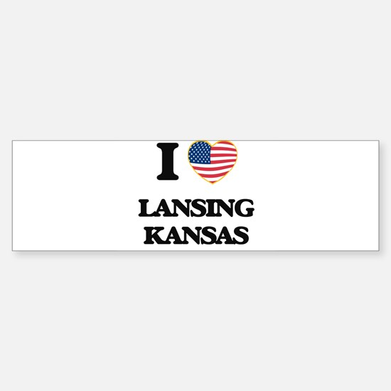 I love Lansing Kansas Bumper Bumper Bumper Sticker