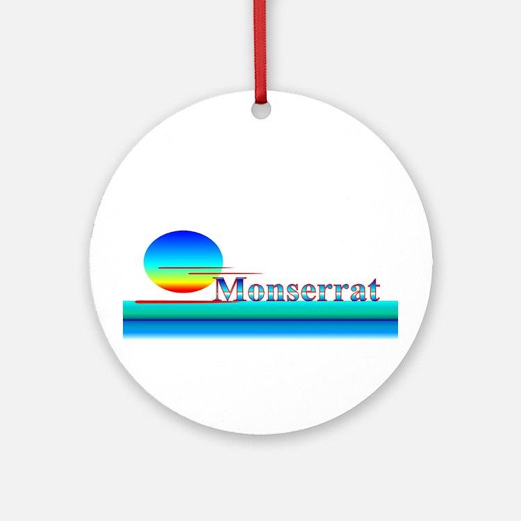 Monserrat Ornament (Round)