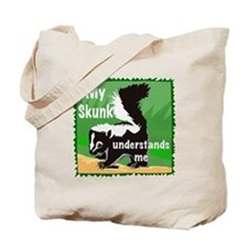 skunk understands me Tote Bag