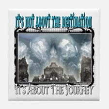 It's Not About The Destination Tile Coaster