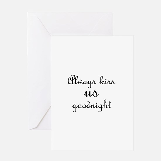 Always Kiss Us Goodnight Card Greeting Cards