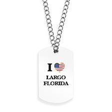 I love Largo Florida Dog Tags