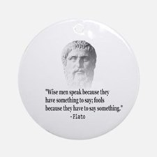 Quote By Plato Ornament (Round)