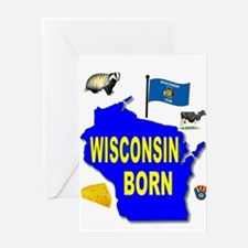 WISCONSIN BORN Greeting Cards