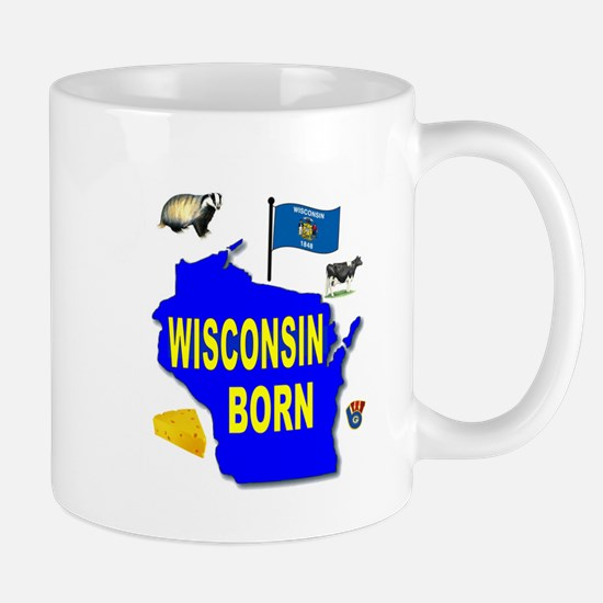 WISCONSIN BORN Mugs