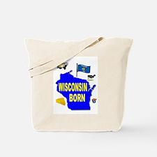 WISCONSIN BORN Tote Bag