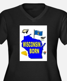 WISCONSIN BORN Plus Size T-Shirt