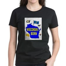 WISCONSIN BORN T-Shirt