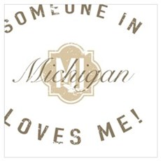 Someone In Michigan Poster