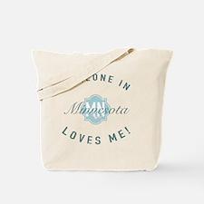 Someone In Minnesota Tote Bag