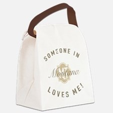 Someone In Montana Canvas Lunch Bag