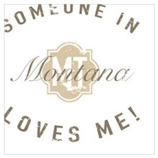 Someone In Montana Poster