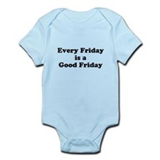 Every Friday is a Good Friday Body Suit