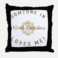 Someone In North Carolina Throw Pillow