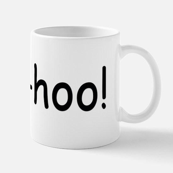 Woo-hoo! Mug