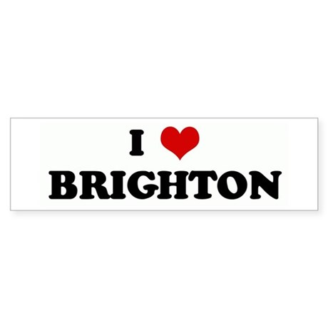 I Love BRIGHTON Bumper Sticker