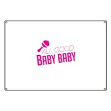 All Good Baby Baby Banner