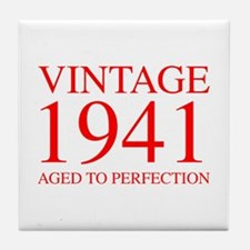 VINTAGE 1941 aged to perfection-red 300 Tile Coast